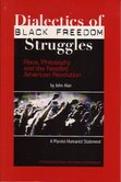 The Dialectics of Black Freedom Struggles.  To order, click here.
