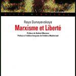 Marxisme et Liberté by Raya Dunayevskaya
